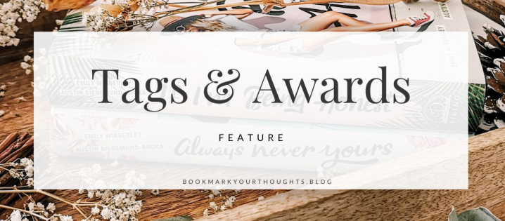 Spring Cleaning Book Tag || Tags & Awards